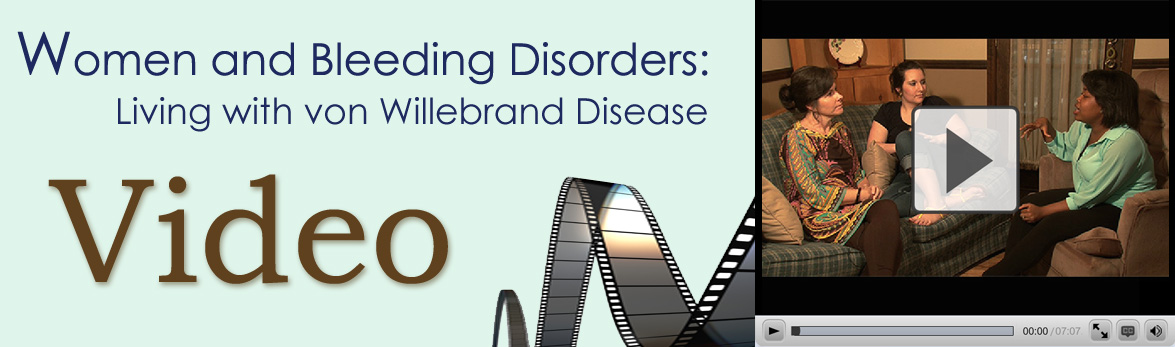 Video: Women and Bleeding Disorders