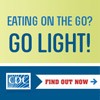 Eating on the Go? Go Light! infographic