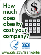 CDC's LEAN Works! How much does obesity cost your company?
