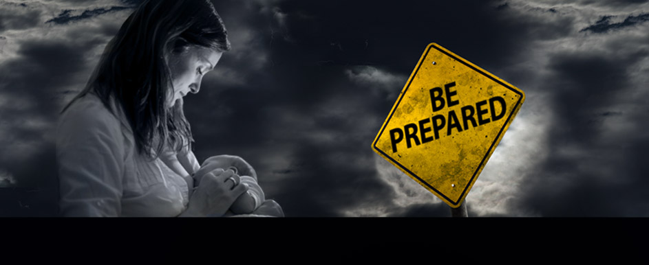 Be Prepared. Continue breastfeeding during an emergency.