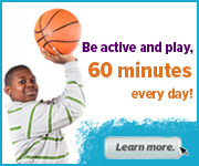 Be active and play, 60 minutes everday