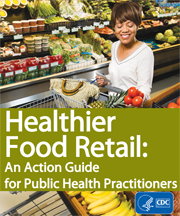 Healthier Food Retail Action Guide cover