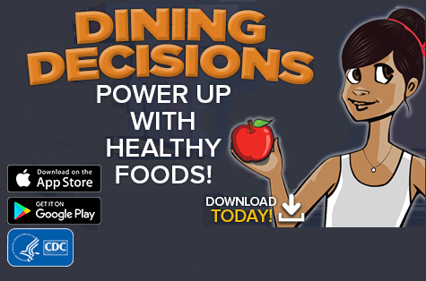 Dining Decisions Power Up With Healthy Foods! Download Today!