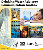 Cover image for the 2016 Drinking Water Advisory Communication Toolbox.