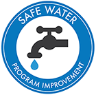 Graphic image of faucet in a circle with the words SAFE WATER Program Improvement around it.