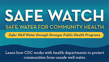 SAFE WATCH - Safe Water for Community Health