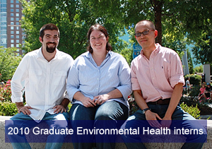 2010 Graduate Environmental Health interns