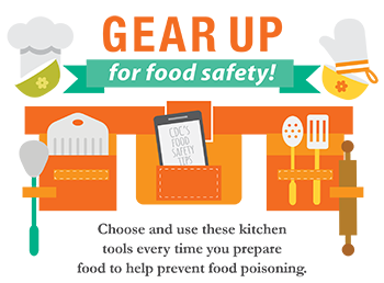 Gear up for food safety! choose and use these kitchen tools every time you prepare food