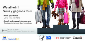 Billboard used during the Winter Olympics in Vancouver, Canada, to help slow the spread of H1N1 flu.