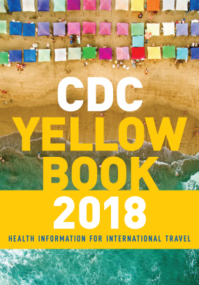 "Cover of the ""CDC Yellow Book 2018: Health Information for International Travel."""