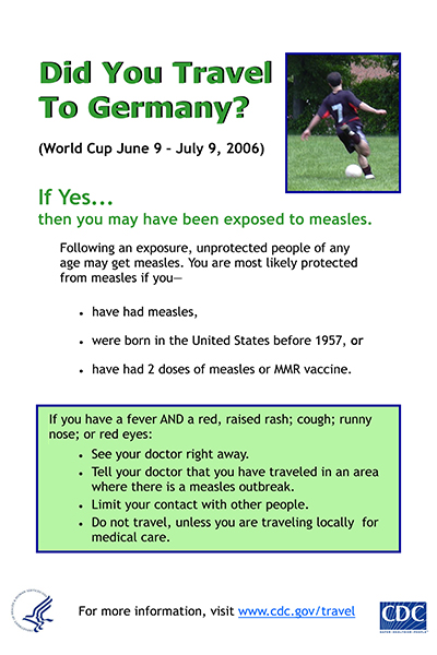 Measles poster used to raise awareness with travelers during the 2006 World Cup.