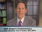 Image from the Medscape video: Antibiotic Prescribing in Hospitals: Improvements Needed with  Dr. Tom Frieden, Director for the Centers for Disease Control and Prevention (CDC).