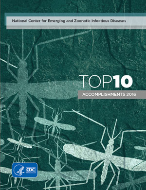 Cover of the Top 10 NCEZID 2016 Accomplishments