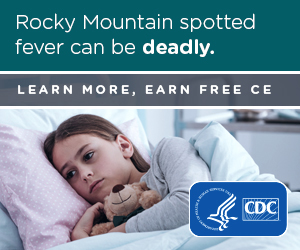 Image of sick child holding a teddy bear with words - Rocky Mountain spotted fever can be deadly. Learn more, earn free CE