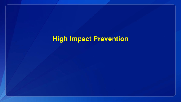 High Impact Prevention