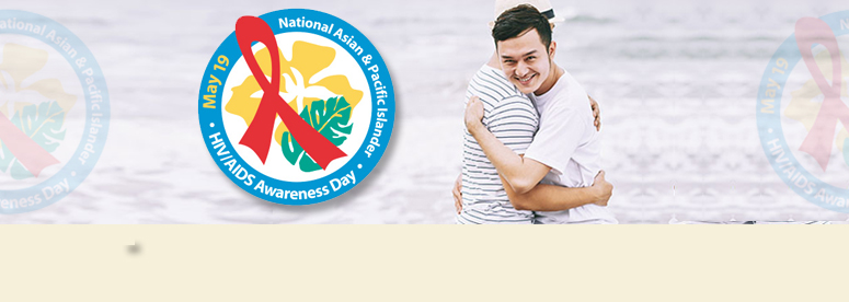 National Asian & Pacific Islander HIV/AIDS banner and Two men hugging on the beach