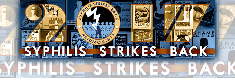 2017 - Syphilis Strikes Back - background of vintage WPA posters