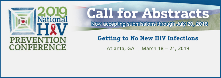 Call for Abstracts for the 2019 National HIV Prevention Conference