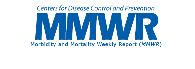 CDC - Morbidity and Mortality Weekly Report