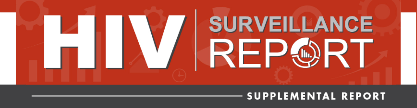 HIV surveillance supplemental report