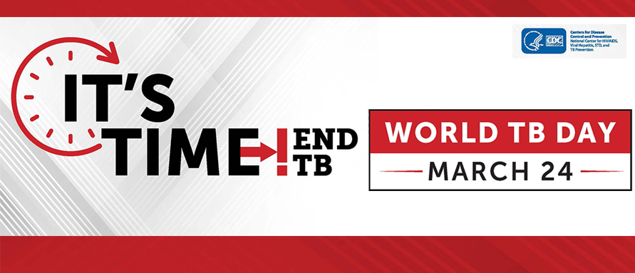 World TB Day March 24, It's Time! End TB