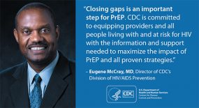 Eugene McCray, MD, discusses the importance of closing PrEP gaps