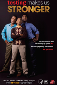 Gay and bisexual men are standing up against HIV. We're staying strong and  informed. Get tested.