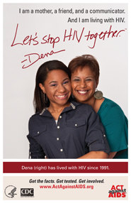 Let's Stop HIV Together. Dena. Photo of Dena and her daughter, with Dena's arms around her daughter. Both are smiling.