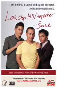 Let's Stop HIV Together. Jose. Photo of Jose in the middle with his friends on each side, their hands on Jose's shoulders. Jose is smiling.