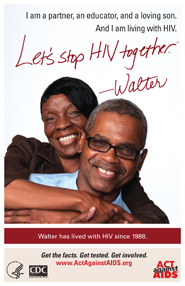 Let's Stop HIV Together. Walter. Photo of Walter with his partner, her arms around him. Both are smiling.