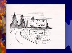 Cartoon: Welcome to New York (Just Kidding)