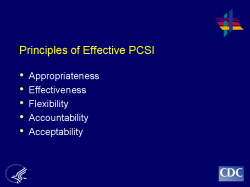Principles of Effective PCSI Appropriateness Effectiveness Flexibility Accountability Acceptability