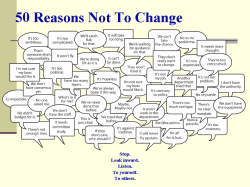 50 Reasons Not To Change (Collage of talk bubbles) Stop. Look inward. Listen. To yourself. To others.