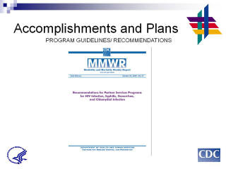 Accomplishments and Plans: PROGRAM GUIDELINES / RECOMMENDATIONS Screenshot: MMWR Recommendations for Partner Services Programs for HIV Infection, Syphilis, Gonorrhea, and Chlamydial Infection