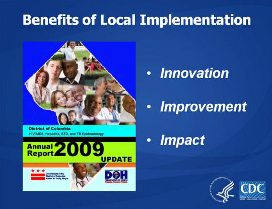 Benefits of Local Implementation. Innovation, Improvement, Impact. Image: Annual Report 2009 Update cover.