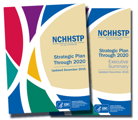 NCHHSTP Strategic Plan through 2020