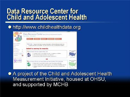 Picture of slide 18 as described above, which includes a picture of the Child Health Data dot org web page