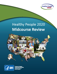 Healthy People 2020, Midcourse Review