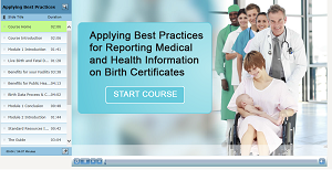 Applying Best Practices for Reporting Medical and Health Information on Birth Certificates