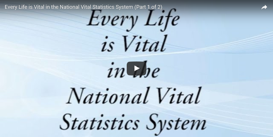 Every Life is Vital in the National Vital Statistics System
