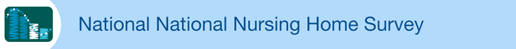 National Nursing Home Survey