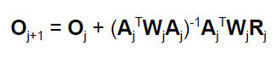 O subscript j+1 equals O subscript j + (A subscript j superscript T W subscript j A subscript j) superscript -1 A subscript j W subscript j R subscript j