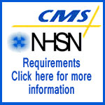 CMS-NHSN requirements click here for more information