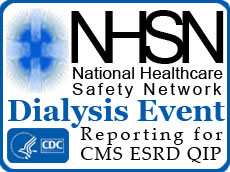 NHSN Dialysis Event Reporting for CMS ESRD QIP
