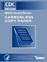 cdc niosh publications and products carbonless copy paper 2001 107