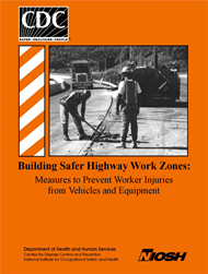 cover page - Building Safer Highway Work Zones