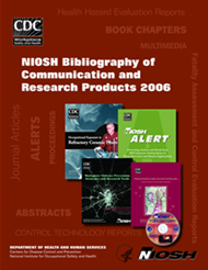 Cover of 2007-145 NIOSH Bibliography of Communication and Research Products 2006
