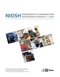 NIOSH Bibliography of Communication and Research Products 2014 Cover