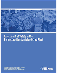 CDC NIOSH Publication 2016-112 Assessment of Safety in the Bering Sea/Aleutian Island Crab Fleet