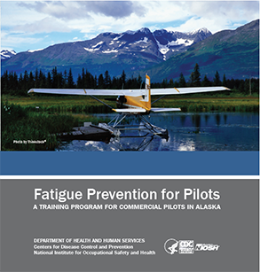 NIOSH Training CD (2016-162) Fatigue Prevention for Pilots
